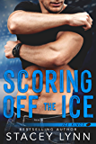 Scoring Off The Ice (Ice Kings Book 2)