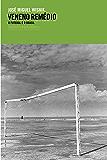 Veneno remédio – O futebol e o Brasil