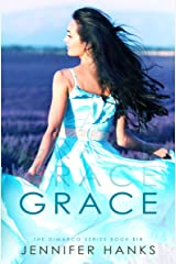 Grace (The Dimarco Series Book 6) Kindle Edition