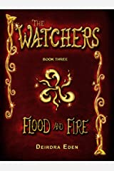 The Watchers: Flood and Fire Kindle Edition