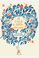 If I Had a Little Dream Hardcover