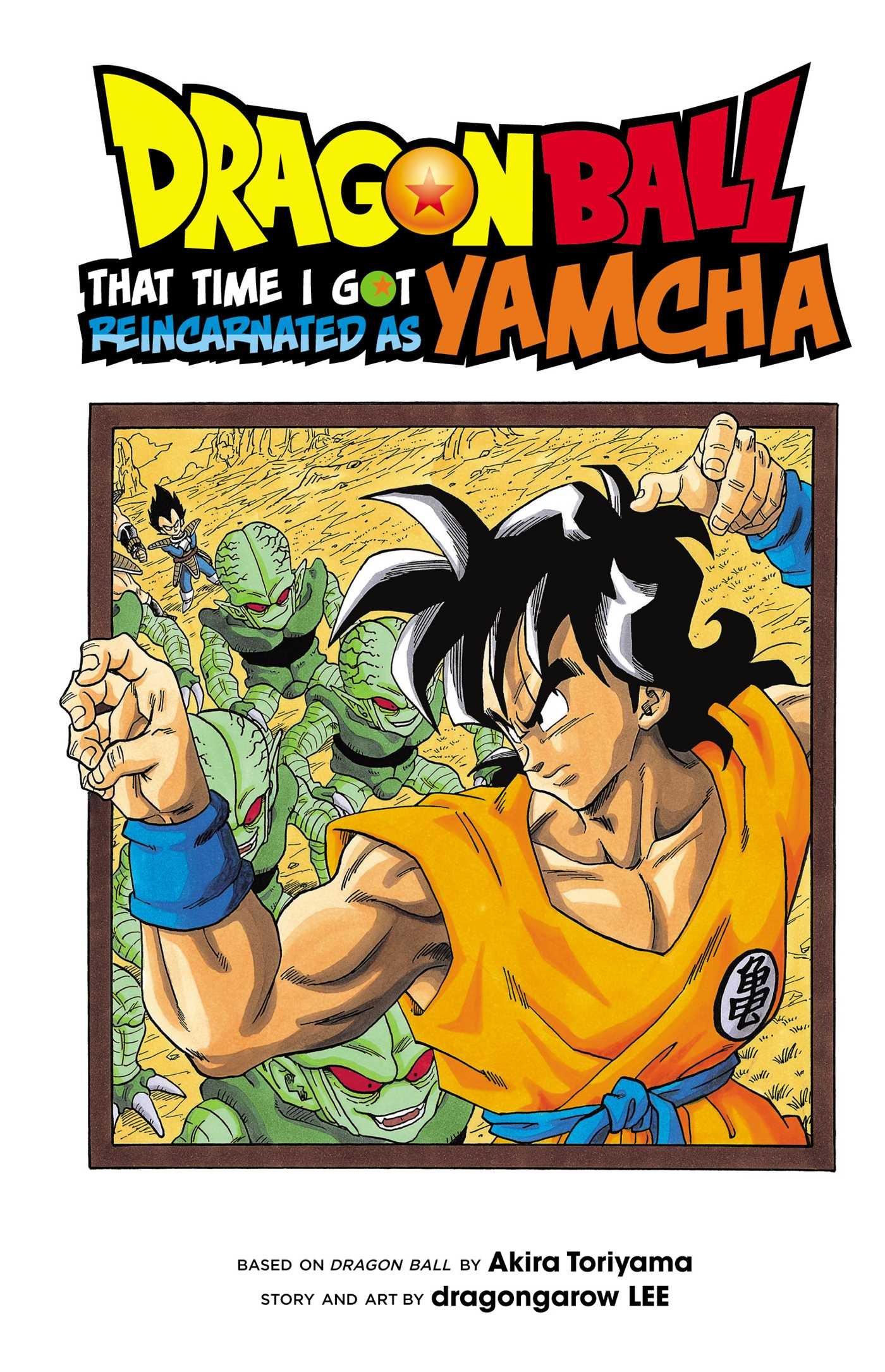 Dragon Ball That Time I Got Reincarnated As Yamcha Akira Toriyama