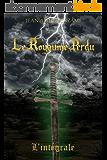 Le Royaume Perdu: L'intégrale