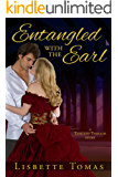 Entangled with the Earl (Tangled Threads Book 1)