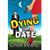Dying for a Date: (A Humorous Cozy Mystery) (Laurel McKay Mysteries Book 1)