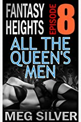 All The Queen's Men (Fantasy Heights Book 8) Kindle Edition