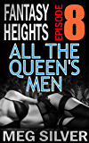 All The Queen's Men (Fantasy Heights Book 8)