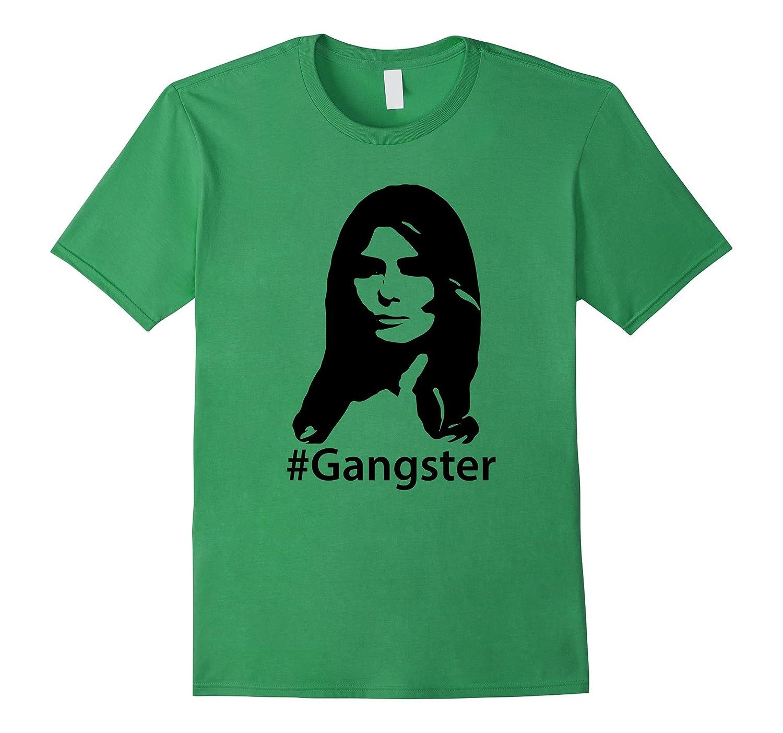 22b26d46c Melania Trump Gangster Tee Shirt-CD – Canditee