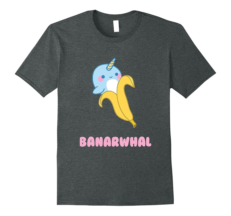 c6f4d58f9 Banarwhal – Funny Banana Narwhals Pun T-Shirt – Hntee.com