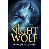 The Night Wolf (The Wolves of Lydon Book 1)