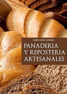 Panadería y repostería artesanales (Nueva Cocina) (Spanish Edition)