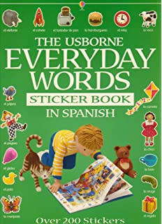 The Usborne Everyday Words in Spanish (Everyday Words Sticker Books) (Spanish Edition)