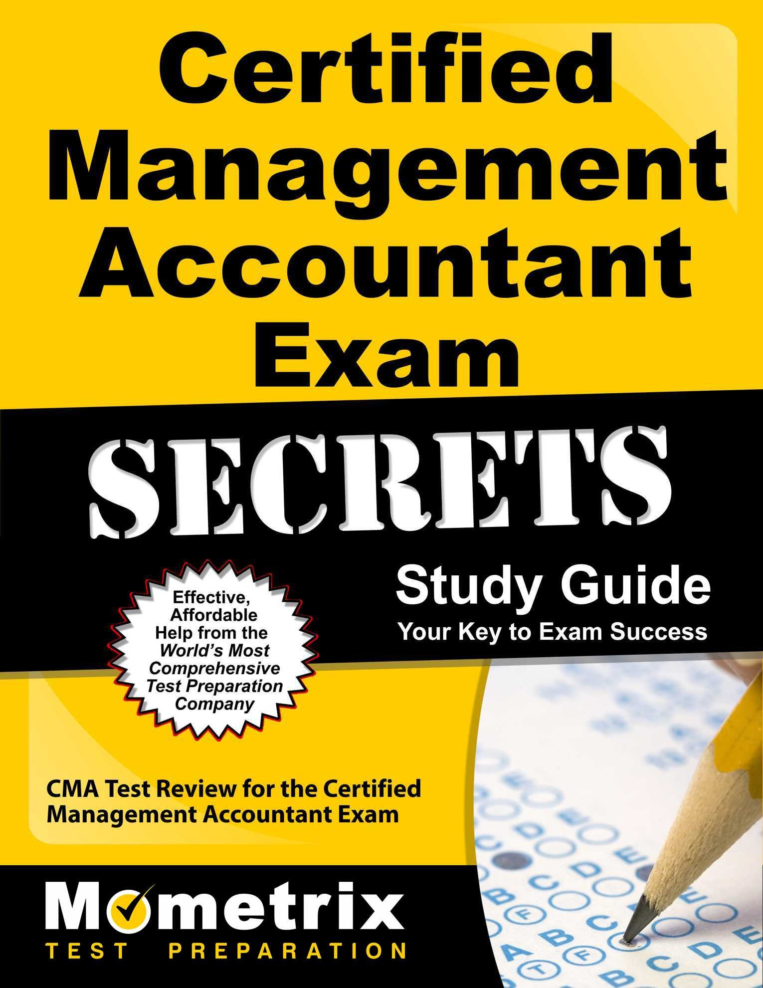 Certified Management Accountant Exam Secrets Study Guide Cma Test