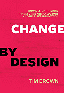 Amazon creative confidence unleashing the creative potential change by design how design thinking transforms organizations and inspires innovation fandeluxe Gallery