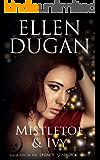 Mistletoe & Ivy (Legacy Of Magick Series, Book 10)
