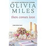 Then Comes Love (Blue Harbor Book 6)