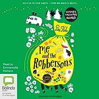 Me and the Robbersons: Me and the Robbersons, Book 1