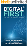 Digital First: The Fuel for Business Growth