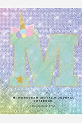 M: Monogram Initial M Journal Notebook for Unicorn Believers Paperback