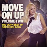 Move On Up, Vol. 2 - The Very Best Of Northern Soul