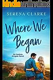 Where We Began (Austen, Oregon Book 1)