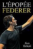 L'épopée Federer