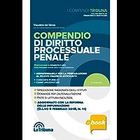 Compendio di diritto processuale penale: 2018 Prima edizione Collana I Compendi Tribuna
