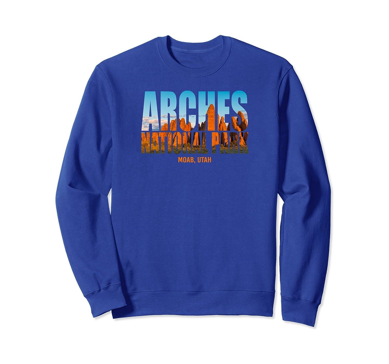 Arches National Park Utah Photo Text Souvenir Sweatshirt-ln