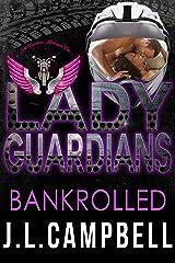 Lady Guardians: Bankrolled Kindle Edition