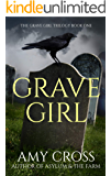 Grave Girl (English Edition)