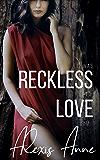 Reckless Love (The Reckless Duet Book 2)