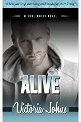 Alive (The Soul Mates Book 3) Kindle Edition