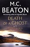 Death of a Ghost (Hamish Macbeth Book 32)