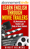 Learn English through movie trailers: Worksheets for ESL Lessons (English Edition)