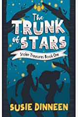 The Trunk of Stars: A children's mystery adventure (Stolen Treasures Book 1) Kindle Edition