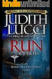 RUN For Your Life: Alexandra Destephano Book 6 (The Alexandra Destephano Medical Thriller Series) (English Edition)