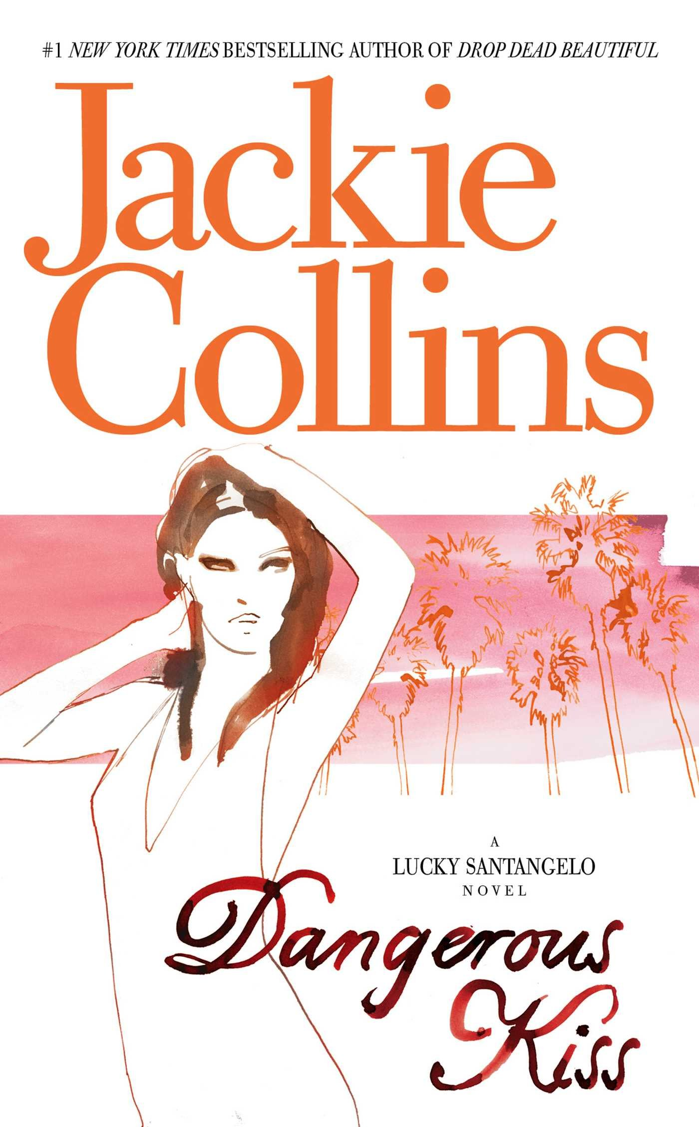 Dangerous Kiss (Lucky Santangelo Novels (Paperback)) pdf epub