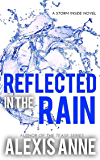 Reflected in the Rain (The Storm Inside Book 2)