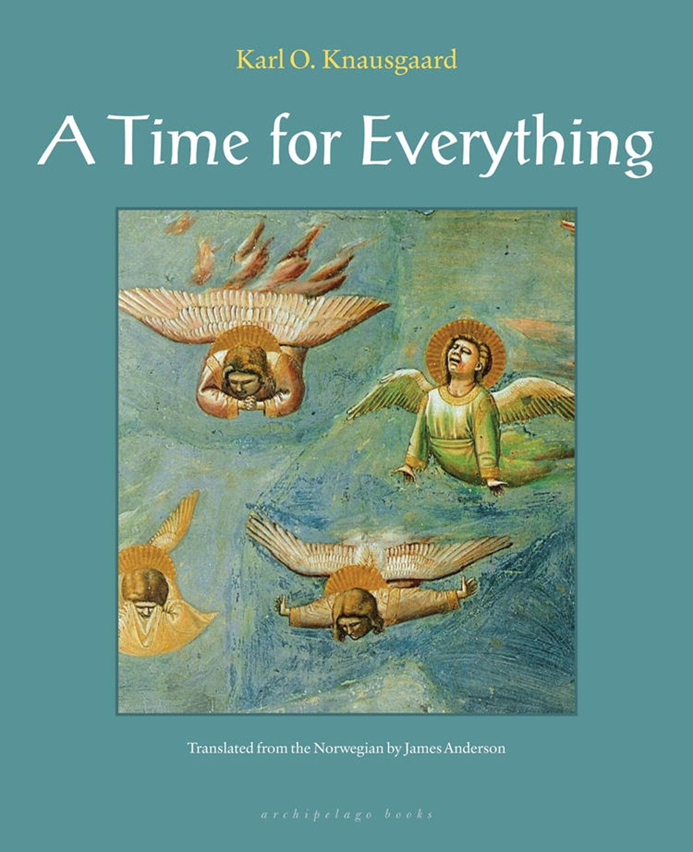 amazon a time for everything karl ove knausgaard james anderson
