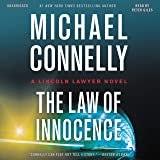 The Law of Innocence (A Lincoln Lawyer Novel)