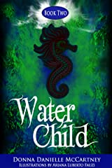 Water Child, Book 2 - A Junior Novel (Nautical Mile Series) Kindle Edition