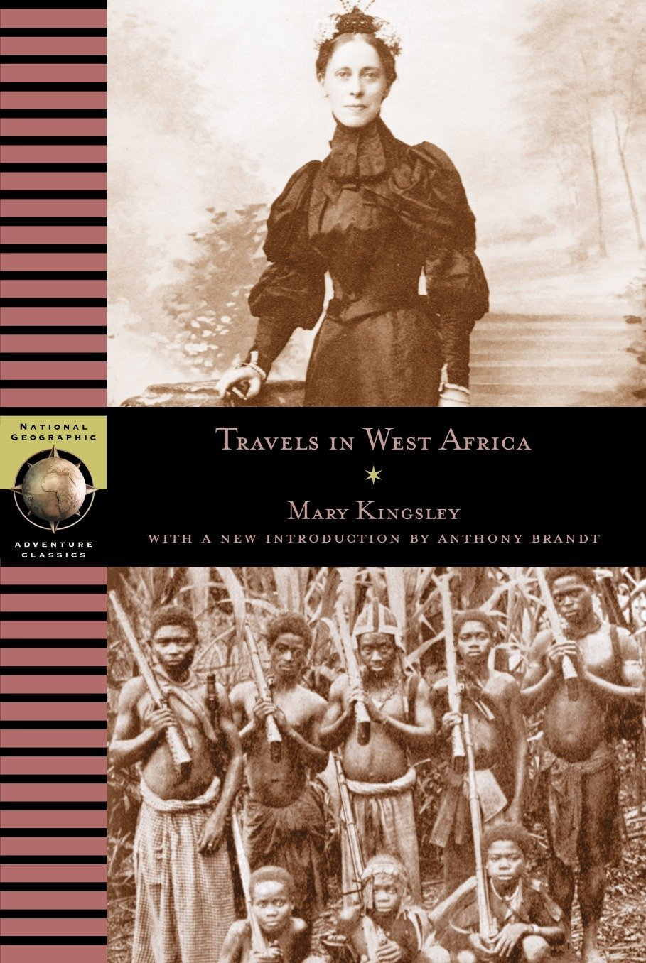 Travels in West Africa (National Geographic Adventure Classics)