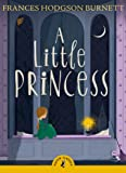 A Little Princess (Puffin Classics)