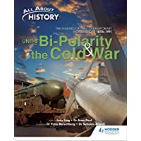 All About History Unit 3: Bi-Polarity and the Cold War Textbook