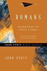 Romans: Encountering the Gospel's Power (John Stott Bible Studies) Kindle Edition