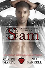 Sam: Guarded Hearts Book 6 Kindle Edition