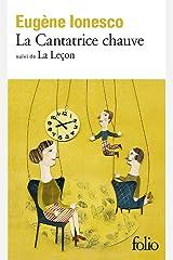 La Cantatrice Chauve: Anti-Piece / La Lecon: Drame Comique (Collection Folio, 236) Mass Market Paperback