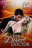 Her Desert Doctor (Desert Destiny Series Book 2)