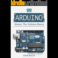 Arduino: Master The Arduino Basics