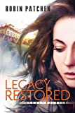 Legacy Restored (The Legacy Series Book 2)
